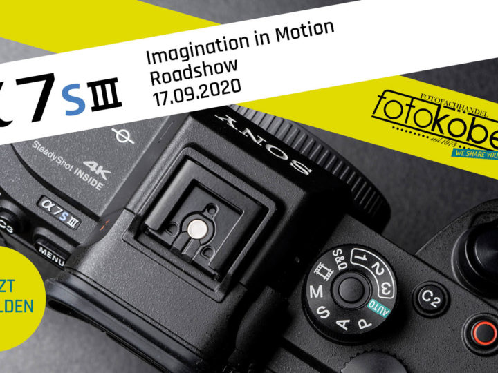 Sony Alpha 7S III Roadshow bei Foto Köberl