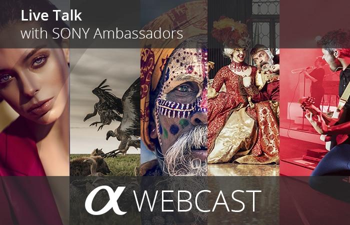 LiveTalks mit Sony Ambassadors : 5 Kostenlose Webcasts