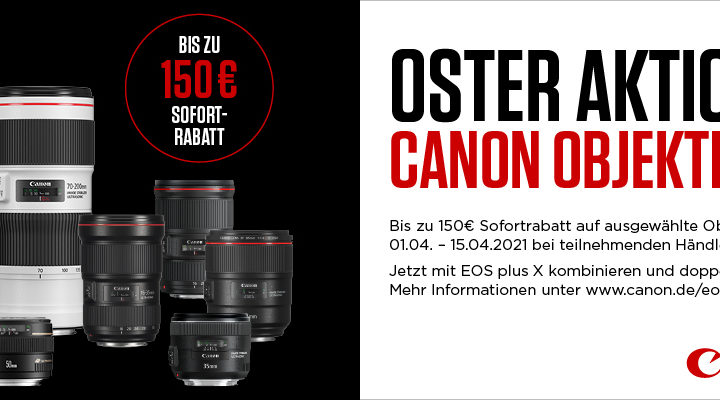 Oster-Aktion auf Canon-Objektive