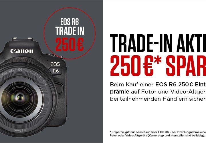 Canon EOS R6 Trade-In-Bonus